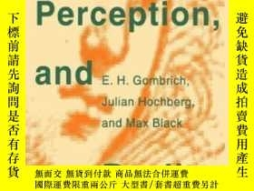 二手書博民逛書店Art,罕見Perception, And RealityY255562 E. H. Gombrich Joh