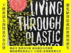 二手書博民逛書店Better罕見Living Through Plastic E
