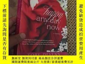 二手書博民逛書店happy罕見any day now,英文原版Y182979 T