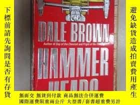 二手書博民逛書店外文書罕見HAMMER HEADS(共536頁,32開)Y15969 出版1991