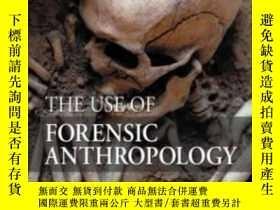 二手書博民逛書店The罕見Use Of Forensic Anthropology, Second Edition-法醫人類學的使