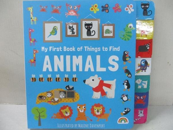 【書寶二手書T1/少年童書_EQ4】My First Book of Things to Find - Animal_Maxine DAVENPORT