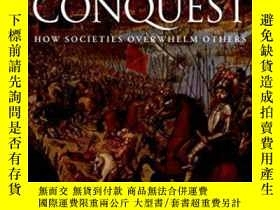 二手書博民逛書店Conquest:罕見How Societies Overwhe