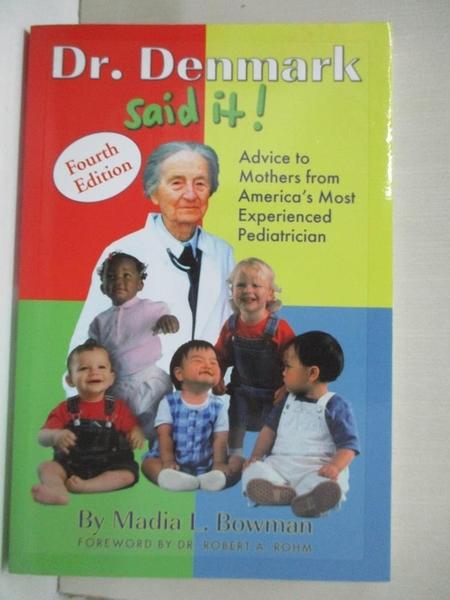 【書寶二手書T3/保健_DVR】Dr. Denmark Said It_Madia L. Bowman