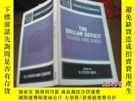 二手書博民逛書店THE罕見DOLLAR DEFICIT CAUSES AND C