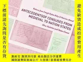 二手書博民逛書店Antecedents罕見Of Censuses From Medieval To Nation States