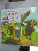 【書寶二手書T4/少年童書_QIF】An Arrogant White Goose_附光碟