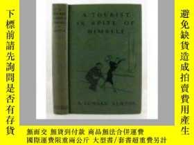 二手書博民逛書店1930年A罕見tourist in spite of hims