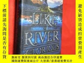 二手書博民逛書店Like罕見a River Glorious (硬精裝) 【詳見