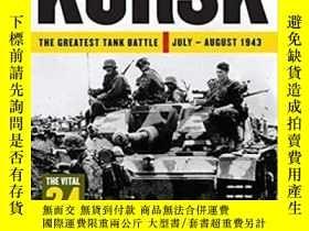 二手書博民逛書店Kursk罕見The Greatest Tank Battle-庫爾斯克最大的坦克戰Y414958 出版