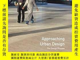 二手書博民逛書店Approaching罕見Urban DesignY255562 Marion Roberts Longman