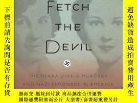 二手書博民逛書店Fetch罕見the Devil: The Sierra Dia
