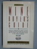 【書寶二手書T8/原文書_QBZ】Wine Buyer s Guide