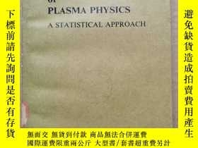 二手書博民逛書店basic罕見principles of plasma physics(P518)Y173412