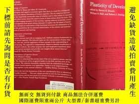 二手書博民逛書店Plasticity罕見of Development發展的可塑性
