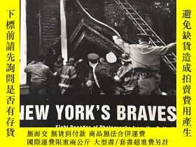 二手書博民逛書店New罕見York s Bravest: Eight Decad