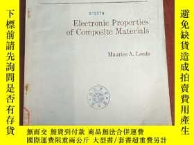 二手書博民逛書店electronic罕見properties of composite materials(P3045)Y17