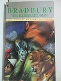 【書寶二手書T3/原文小說_GZ5】The Illustrated Man_Bradbury, Ray