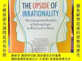 二手書博民逛書店The罕見Upside of Irrationality怪誕行爲
