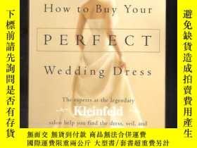 二手書博民逛書店how罕見to buy your perfect wedding dressY24040 rothstein