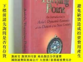 二手書博民逛書店英文原版罕見Asia s Turning Point:An Introduction to Asia s Dyna