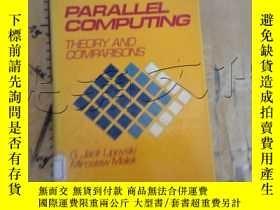 二手書博民逛書店Parallel罕見ComputingY252403 G. Ja