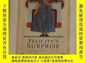二手書博民逛書店英文原版罕見Felicity s Surprise: A Chr
