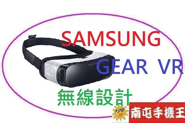 {{南屯手機王}}三星新科技 SAMSUNG Gear VR 虛擬實境穿戴裝置 ~~【免運費 宅配到家】