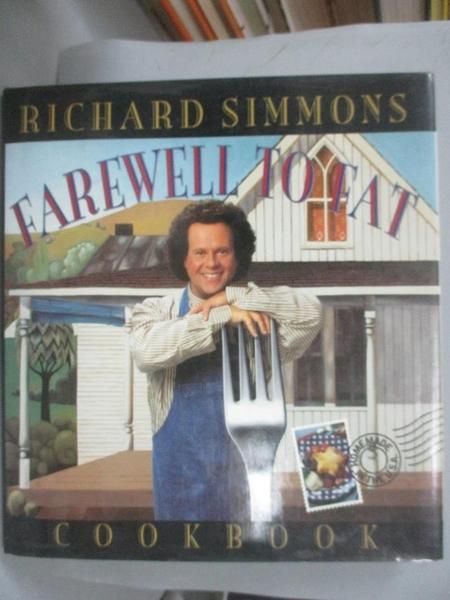 【書寶二手書T6/餐飲_E6A】Richard Simmons Farewell to Fat Cookbook_Richard Simmons, Winifred Morice