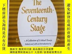 二手書博民逛書店The罕見Seventeenth-Century Stage :