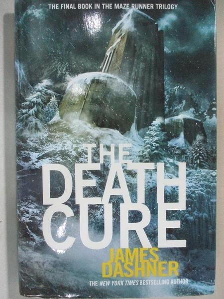 【書寶二手書T4/兒童文學_GJK】The Death Cure_Dashner, James
