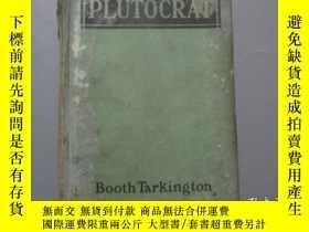 二手書博民逛書店民國英文原版:The罕見PlutocratY3597 Booth