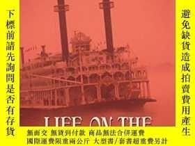 二手書博民逛書店Life罕見On The MississippiY256260 Mark Twain Bantam Class