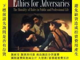 二手書博民逛書店Ethics罕見For AdversariesY255562 Arthur Isak Applbaum Pri