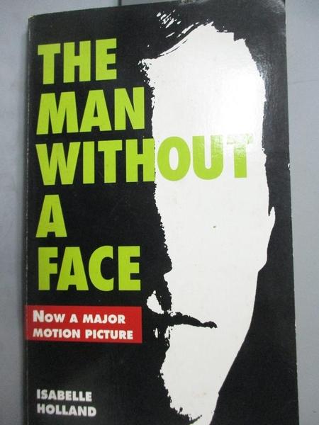 【書寶二手書T2/原文小說_HEK】The Man Without a Face_Holland, Isabelle