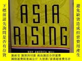 二手書博民逛書店英文原版罕見Asia Rising: Why America W