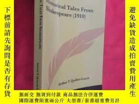二手書博民逛書店Historical罕見Tales from Shakespeare (小16開) 【詳見圖】Y5460 Qu