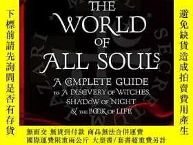 二手書博民逛書店魔法覺醒:完全觀影手冊罕見英文原版 The World of All Souls 影視導覽書Y21066 De
