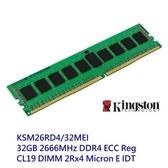 金士頓 伺服器記憶體 【KSM26RD4/32MEI】 32GB DDR4-2666 REG CL19 新風尚潮流