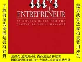 二手書博民逛書店The罕見Entrepreneur: 25 Golden Rules for the Global Busines