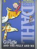 【書寶二手書T1/原文小說_OOD】The Giraffe and the Pelly and Me_Roald Dahl