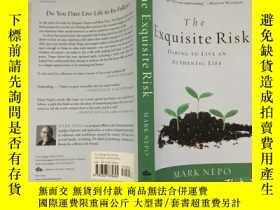 二手書博民逛書店The罕見Exquisite Risk: Daring To L