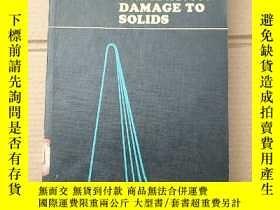 二手書博民逛書店irradiation罕見damage to solids(P1478)Y173412