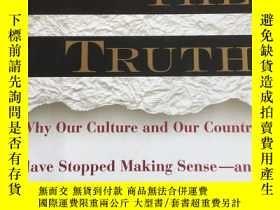 二手書博民逛書店Telling罕見the Truth: Why Our Cult
