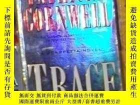 二手書博民逛書店英語原版罕見《 Trace 》Patricia Cornwell
