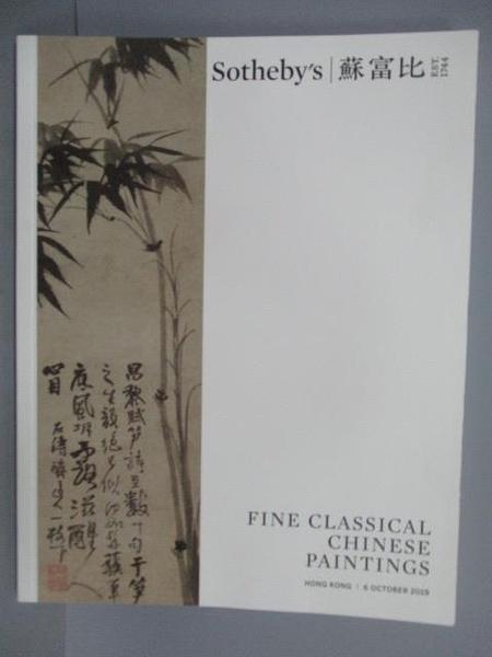 【書寶二手書T9/收藏_PEY】蘇富比_Fine Classical Chinese Painting_2019/10/