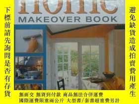 二手書博民逛書店The罕見Complete Home Makeover Book(英文原版DIY書,家居美化改造大全) 外來之家
