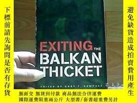 二手書博民逛書店EXITING罕見THE BALKAN THICKETY1001