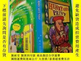 二手書博民逛書店HENRY罕見VIII S PRIVY:亨利八世的陰間Y200392