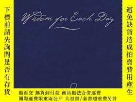 二手書博民逛書店Wisdom罕見for Each Day Signature E